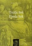 """""""Tredje bok ; Fjerde bok"""" av Francois Rabelais"""