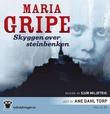 """""""Skyggen over steinbenken"""" av Maria Gripe"""