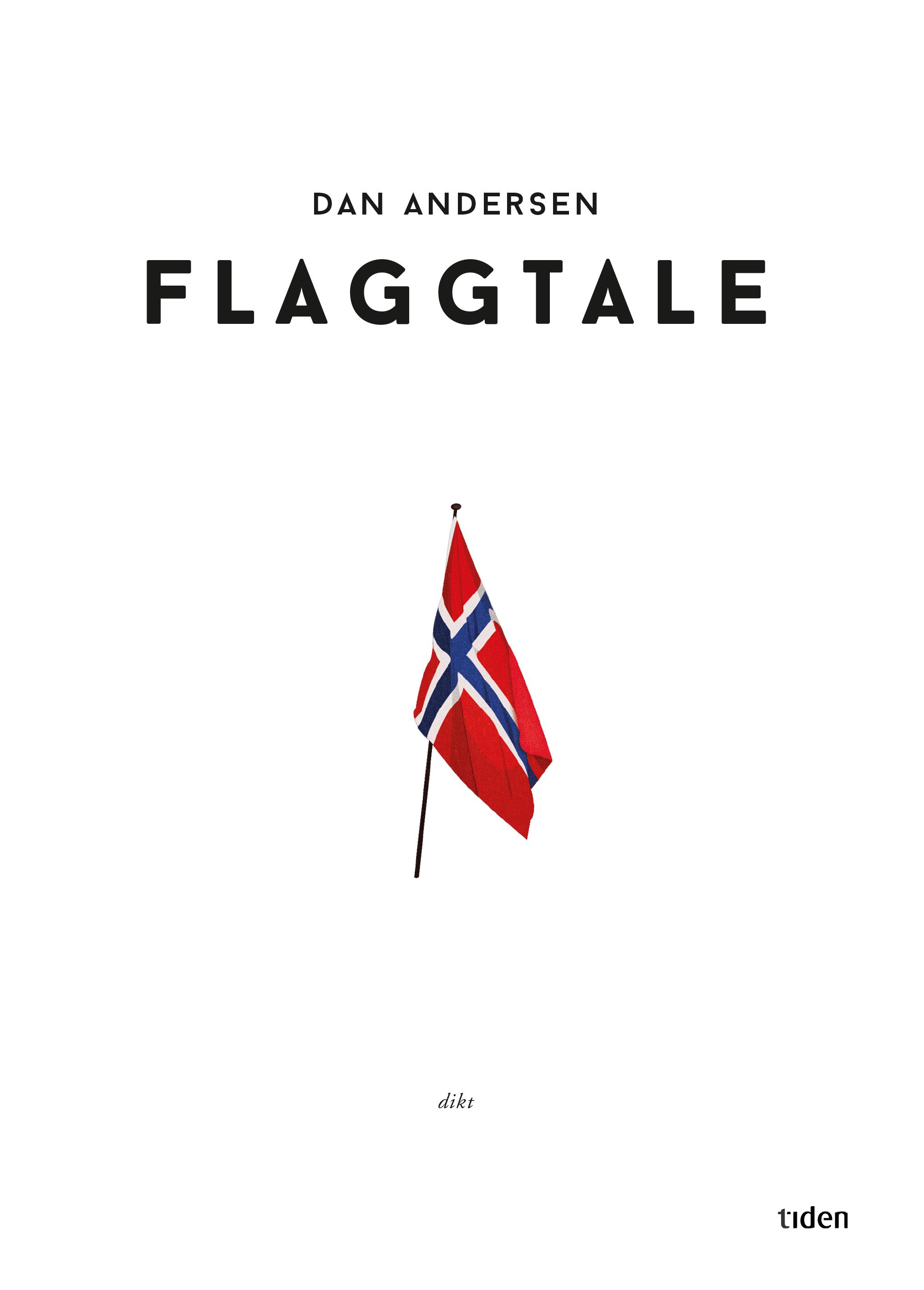 """Flaggtale - dikt"" av Dan Andersen"