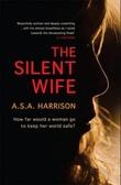 """""""The silent wife"""" av A.S.A. Harrison"""