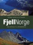 """""""Fjellnorge - fra Ryfylket til Jotunheimen"""" av Per Roger Lauritzen"""