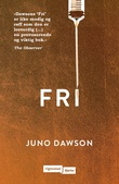 """Fri"" av Juno Dawson"