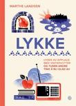 """""""Lykke - lyden av applaus med vintervotter og tusen andre ting å bli glad av"""" av Marthe Landsem"""