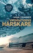 """""""Vikingatidens härskare"""" av Anna Lihammer"""