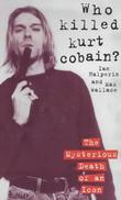"""Who Killed Kurt Cobain?"" av Ian Halperin"