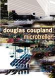 """""""Microtreller"""" av Douglas Coupland"""