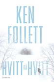 """""""Hvitt på hvitt"""" av Ken Follett"""