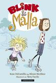 """Blink & Malla"" av Kate DiCamillo"