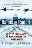 """""""Hanns og Rudolf en tysk jødes jakt på kommandanten i Auschwitz"""" av Thomas Harding"""