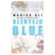 """Alentejo blue"" av Monica Ali"