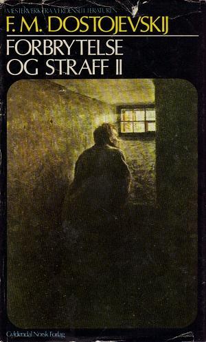 """""""Forbrytelse og straff. Bd. 2 - roman i seks deler med en epilog"""" av Fjodor Mikhajlovitsj Dostojevskij"""