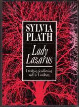 """Lady Lazarus"" av Sylvia Plath"