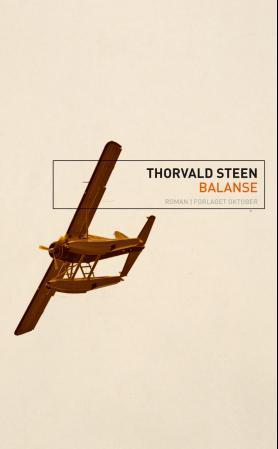 """""""Balanse - roman"""" av Thorvald Steen"""