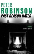 """Past reason hated - an inspector Banks mystery"" av Peter Robinson"