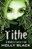 """Tithe"" av Holly Black"
