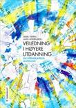 """""""Veiledning i høyere utdanning - en vitenskapelig antologi"""" av Sidsel Tveiten"""