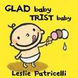 """Glad baby, trist baby"" av Leslie Patricelli"