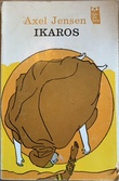 """Ikaros - ung mann i Sahara"" av Axel Jensen"