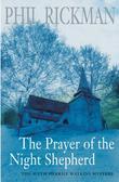 """""""The Prayer of the Night Shepherd (Merrily Watkins Mysteries)"""" av Phil Rickman"""