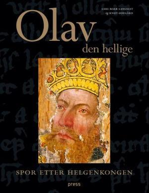 """""""Olav den hellige - spor etter helgenkongen"""" av Lars Roar Langslet"""