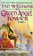 """To Green Angel Tower (Memory, Sorrow, & Thorn)"" av Tad Williams"