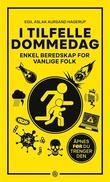 """""""I tilfelle dommedag - enkel beredskap for vanlige folk"""" av Egil Aslak Aursand Hagerup"""