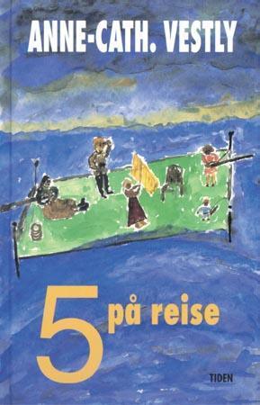"""""""5 på reise"""" av Anne-Cath. Vestly"""