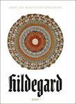 """""""Hildegard - roman"""" av Anne Lise Marstrand-Jørgensen"""