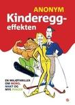 """""""Kindereggeffekten en miljøthriller om mord, makt og mye penger"""" av Anonym"""