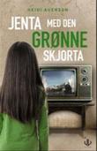"""""""Jenta med den grønne skjorta - en dokumentarroman basert på livet til Arisa Dizdarević Plećan"""" av Heidi Auensen"""