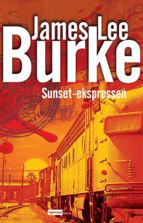 """""""Sunset-ekspressen"""" av James Lee Burke"""