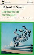 """""""Legenden om mennesket"""" av Clifford D. Simak"""