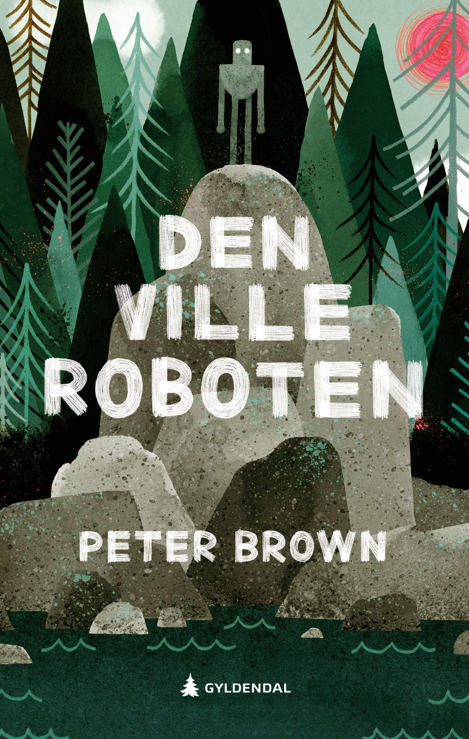 """""""Den ville roboten"""" av Peter Brown"""