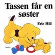 """""""Tassen får en søster"""" av Eric Hill"""