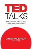 """Ted talks the official ted guide to public speaking"" av Chris Anderson"