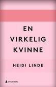 """""""En virkelig kvinne hørespill"""" av Heidi Linde"""