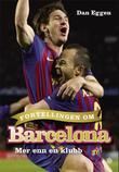 """""""Fortellingen om Barcelona - mer enn en klubb"""" av Dan Eggen"""