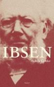 """""""Hedda Gabler - skuespil i fire akter"""" av Henrik Ibsen"""