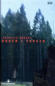"""""""Døden i skogen"""" av Brigitte Aubert"""