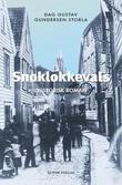 """""""Snøklokkevals - historisk roman"""" av Dag Gustav Gundersen Storla"""