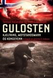 """""""Gulosten - kjeltring, motstandsmann og kongevenn"""" av Tormod Halleraker"""