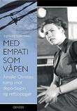 """""""Med empati som våpen Amalie Christies kamp mot deportasjon og rettsoppgjør"""" av Ingeborg Solbrekken"""