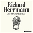 """""""Bak den svarte døren - historie om mennesker og politikk i Downing street"""" av Richard Herrmann"""