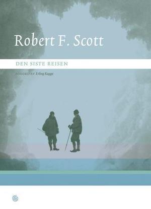 """""""Den siste reisen - Scotts dagbøker"""" av Robert Falcon Scott"""