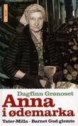 """""""Anna i ødemarka ; Tater-Milla ; Barnet Gud glemte"""" av Dagfinn Grønoset"""