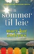 """""""En sommer til leie"""" av Mary Kay Andrews"""