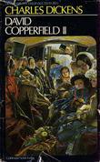 """""""David Copperfield. Bd. 2"""" av Charles Dickens"""