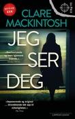 """""""Jeg ser deg"""" av Clare Mackintosh"""