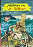 """Historien om Leiv Eiriksson"" av William O. Steele"