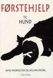 """""""Førstehjelp til hund"""" av Jahn Ingebrigtsen"""